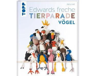 Edwards freche Tierparade - Vögel