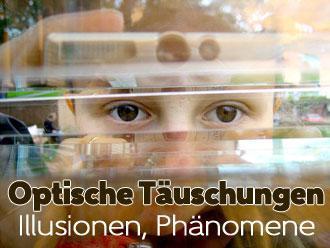 Optische Täuschungen, Illusionen & Sehphänome