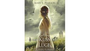 [Rezension] Kuss Lüge (Die Chroniken Verbliebenen, Band Mary Pearson