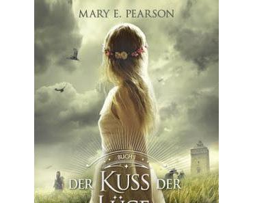 [Rezension] Der Kuss der Lüge (Die Chroniken der Verbliebenen, Band 1) von Mary E. Pearson