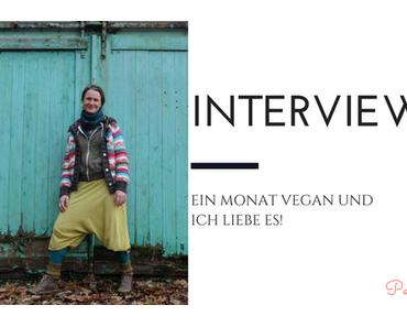 Interview: Ein Monat vegan und ich liebe es
