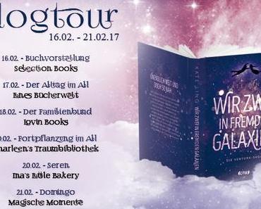 """Blogtour """"Wir zwei in fremden Galaxien"""" Tag 3"""