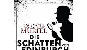 """Leserrezension """"Die Schatten Edinburgh"""" Oscar Muriel"""
