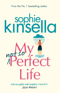 "[Rezension] Sophie Kinsella – ""My Not So Perfect Life"""
