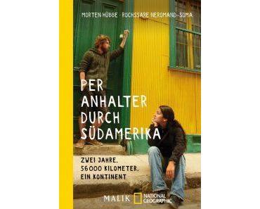 """Literaturtipp: """"Per Anhalter durch Südamerika"""""""