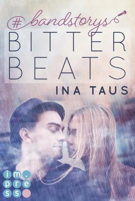 [Rezension] #bandstorys - Bitter Beats (Band 1) von Ina Taus