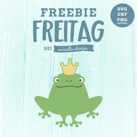 Freebie Freitag Froschkönig