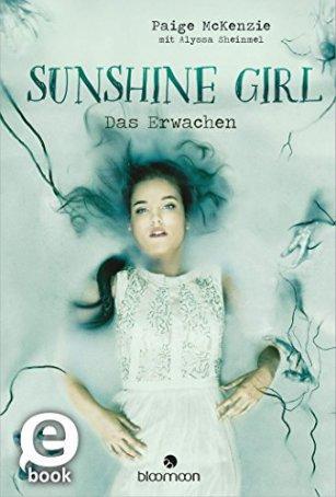 [Neuzugang] Sunshine Girl – Das Erwachen von Paige McKenzie