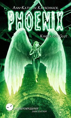 [Blogtour] »Phoenix« Trilogie von Ann-Kathrin Karschnick - Tag 4