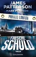 Falsche Schuld Private London von James Patterson