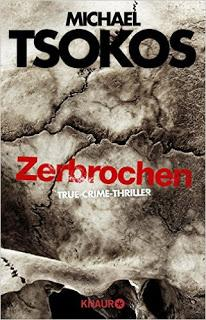 Zerbrochen - Michael Tsokos