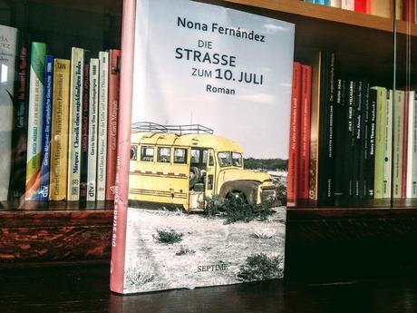 Nona Fernández – Die Straße zum 10. Juli