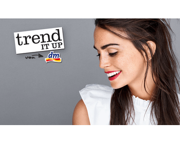 trend IT UP Sortimenstwechsel März 2017 Neuheiten – Preview