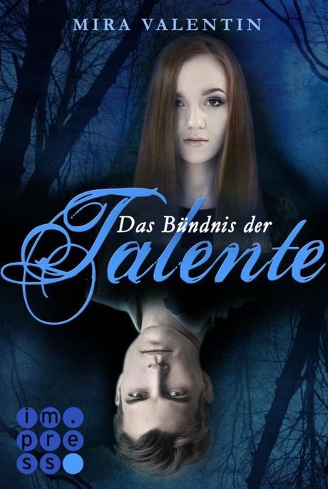 [Rezension] Das Geheimnis der Talente (Die Talente-Reihe, Band 1) von Mira Valentin