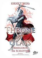 [Rezension] Sarah J. Maas: Throne of Glass 02 - Kriegerin im Schatten