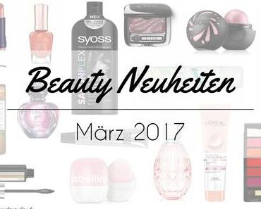 Beauty Neuheiten März 2017 – Preview
