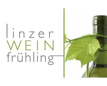 Linzer Weinfrühling 2017 – bald ist es wieder soweit