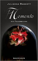 Rezension: Memento. Die Feuerblume - Julianna Baggott