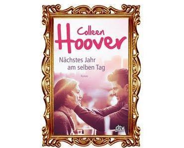 [Rezension] Nächstes Jahr am selben Tag von Colleen Hoover