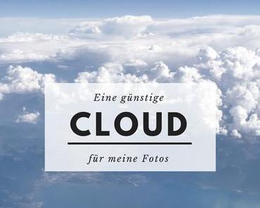 Eine Cloud für meine Fotos und die Suche nach einem günstigen Anbieter