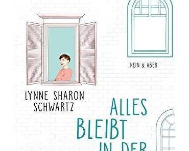 {Rezension} Alles bleibt in der Familie von Lynne Sharon Schwartz