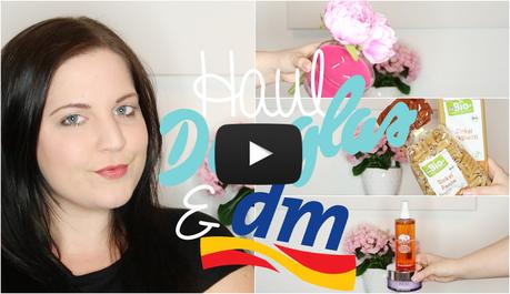 Douglas & DM Haul + First Impression - Beauty, Haushalt, Food & Deko (+ Video)