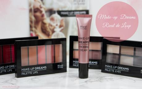 Rival de Loop - Make-Up Dreams