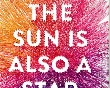 (Rezension) The sun is also a star - Nicola Yoon