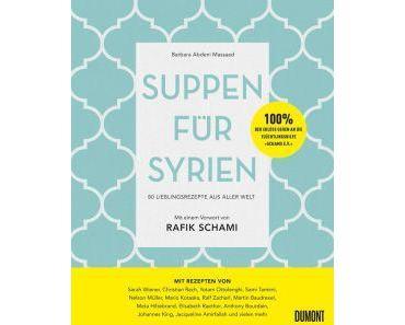 Masaad, Barbara Abdeni: Suppen für Syrien (Kochbuch)