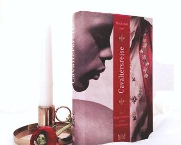 """Review & Gewinnspiel   """"Cavaliersreise: Die Bekenntnisse eines Gentlemans"""" von Mackenzie Lee"""
