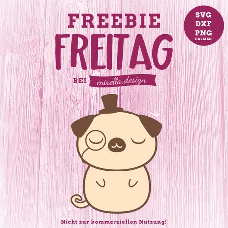 Freebie Freitag mit Herrn Mops