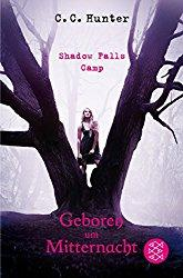 Rezension - Shadow Falls Camp - Geboren um Mitternacht - C.C. Hunter