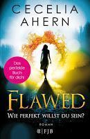 Rezension: Flawed. Wie perfekt willst du sein? - Cecelia Ahern