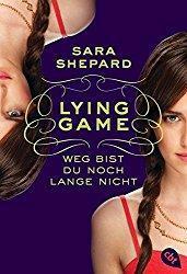Rezension - Lying Game - Weg bist du noch lange nicht - Sara Sheperd