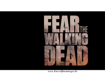 Serien Review: Fear the Walking Dead Staffel 2 von Mia