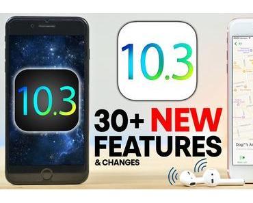 Apple hat iOS 10.3 veröffentlicht