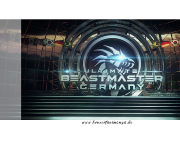 Serien Review: Ultimate Beastmaster von Mia