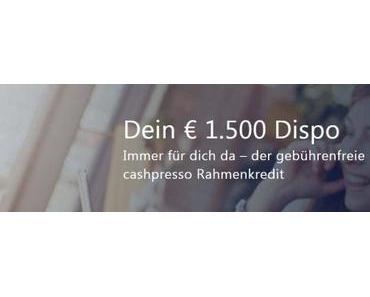 Cashpresso Dispokredit: Echte Alternative zum Dispokredit der Hausbank?