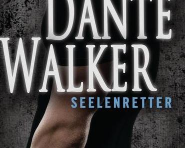 (Rezension) Dante Walker * Seelenretter - Victoria Scott