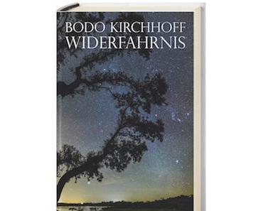 """Germanisten-Kitsch: Zu Bodo Kirchhoffs """"Widerfahrnis"""" (Frankfurter Verlagsanstalt, 2016)"""