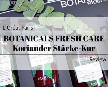 L'Oréal Paris BOTANICALS FRESH CARE Koriander Stärke-Kur – Review