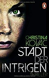 Rezension - Die Stadt der Intrigen - Christina Kovac