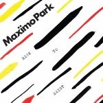 CD-REVIEW: Maximo Park – Risk To Exist