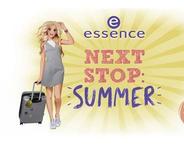[Preview] essence Next Stop Summer trend edition