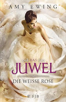 {Rezension} Amy Ewing - Die weisse Rose (Das Juwel #2)