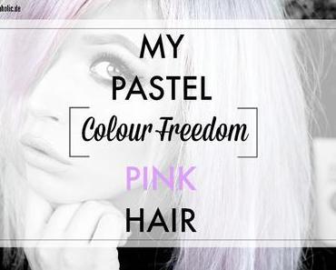 |Colour-Freedom| My Pastel Pink Hair - ab Mai bei Rossmann