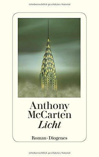 {Rezension} Licht von Anthony McCarten