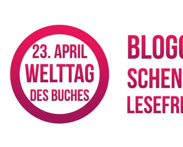 Welttag des Buches 2017 – Blogger schenken Lesefreude