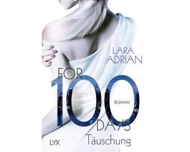 Adrian, Lara: For 100 Days- Täuschung