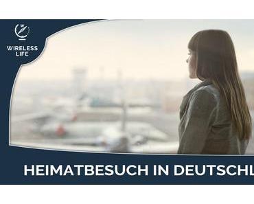 Längerer Heimatbesuch in Deutschland? Was du als Tourist im eigenen Land beachten musst